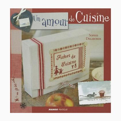 un amour de cuisine da mango pratique libri riviste libri riviste casa cenina