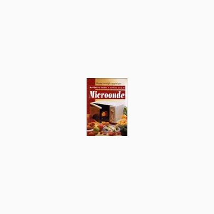 Microonde cucinare facile e veloce da gribaudo editore for Cucinare hamburger microonde