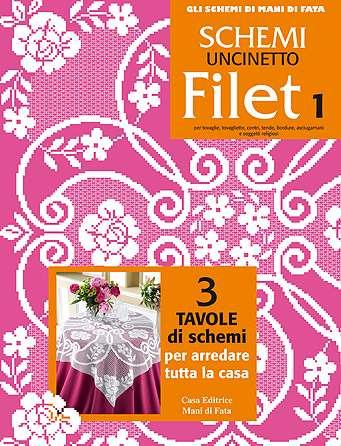 Schemi A Uncinetto Filet 1 Da Mani Di Fata Libri Riviste