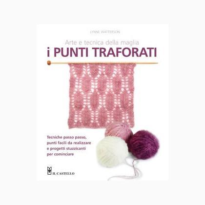 Arte E Tecnica Della Maglia I Punti Traforati Da Edizioni Il