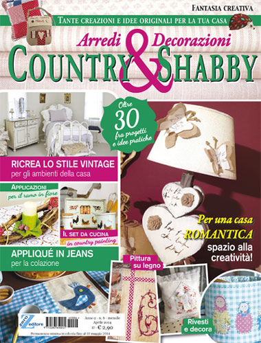 Fantasia creativa country shabby da editoria europea for Riviste per la casa