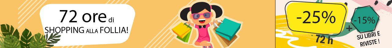 72 ore di shopping alla follia!