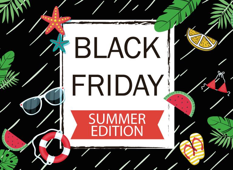 black friday summer edition